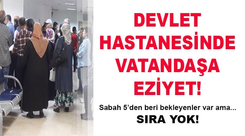 Vatandaşın isyanı: Vergi veriyoruz ama muayene olamıyoruz!
