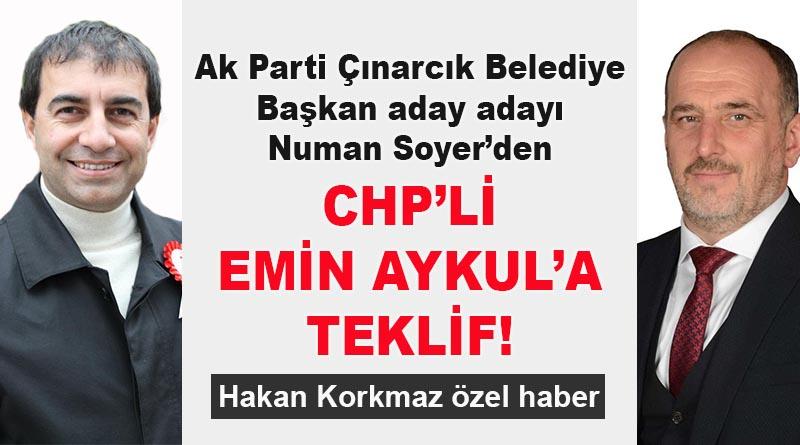 Numan Soyer'den, CHP'li Emin Aykul'a teklif!
