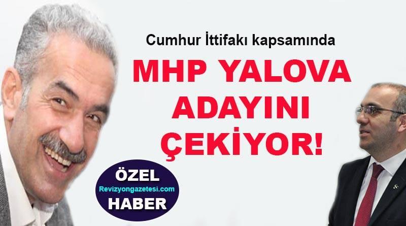 MHP Yalova adayını çekiyor!