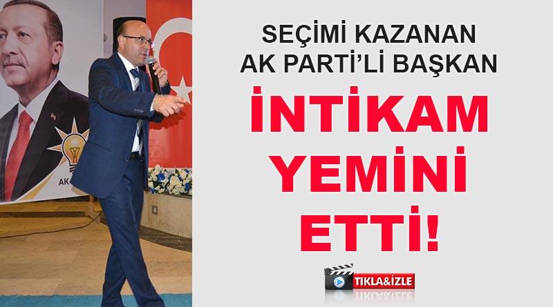 AKP'li Başkan'dan inanılmaz tehdit!