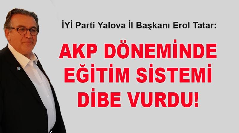Başkan Erol Tatar: Başarısızlıkların sorumluları Yalova'da hala görevlerinin başında!
