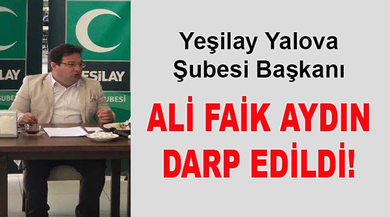 ALİ FAİK AYDIN DARP EDİLDİ!