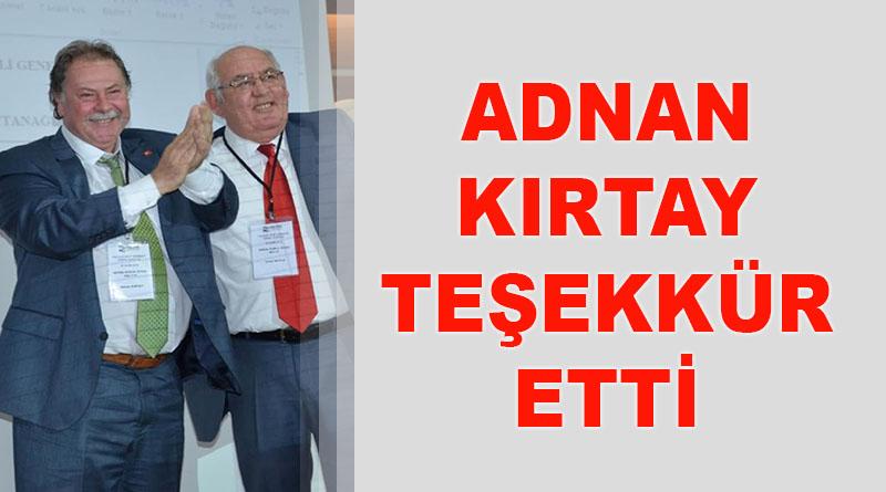 Adnan Kırtay teşekkür etti