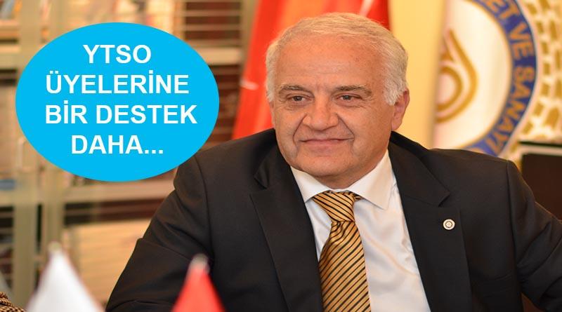 YTSO Başkanı Tahsin Becan: Yaptığımız girişimler olumlu netice verdi