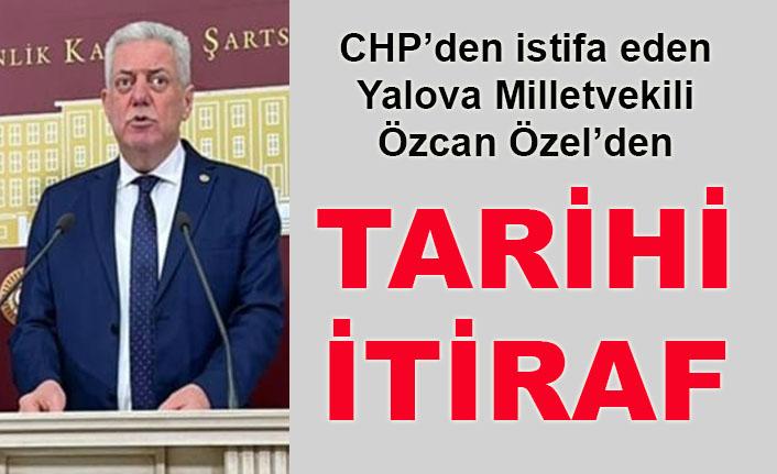 Milletvekili Özcan Özel: Yalova Belediyesi'nin bugün kaybedilmesi CHP Genel Merkezinin sorumluluğundadır