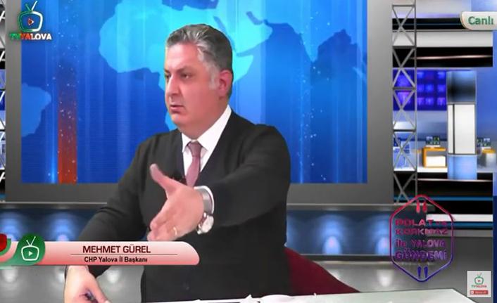 CHP Yalova İl Başkanı Mehmet Gürel: Yalova'dan bin tane Muharrem İnce çıkar!