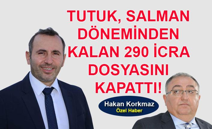 Mustafa Tutuk, Vefa Salman döneminden kalan 290 icra dosyasını kapattı!