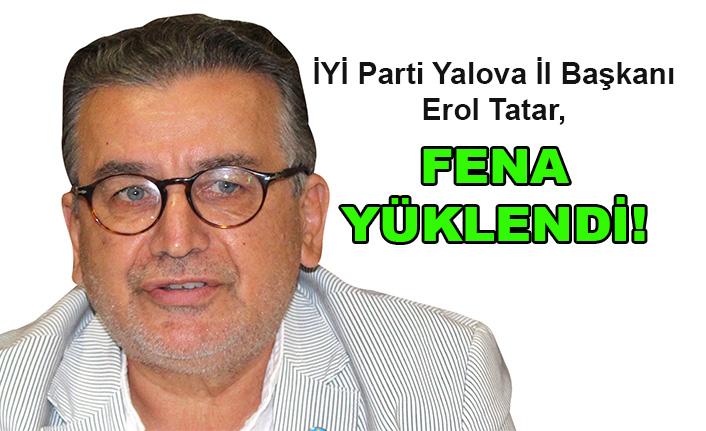 Erol Tatar: Yalova'mızın yağmalanmasına göz yummayacağız!