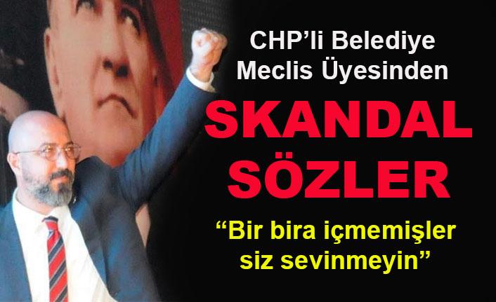 CHP'li Meclis Üyesi Burçin Tangürek, sevinmek için bira içmeyi şart koştu!