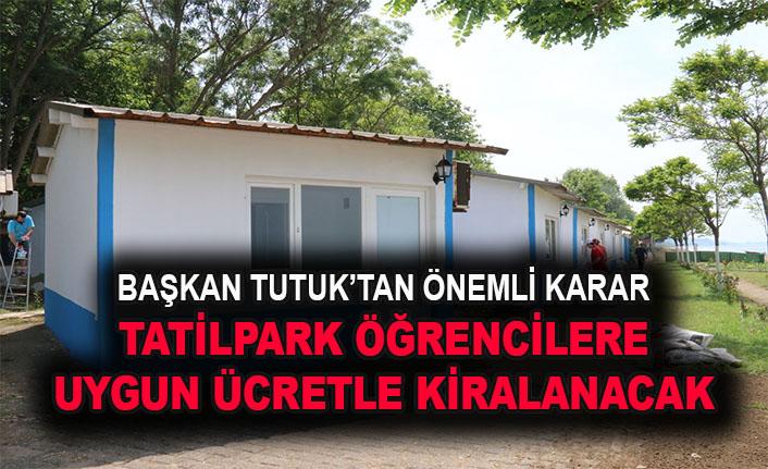 Başkan Mustafa Tutuk'tan önemli karar... Tatilpark öğrencilere kiralanacak