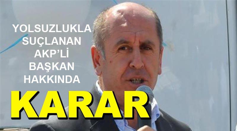 AKP'Lİ BAŞKANA İHRAÇ!