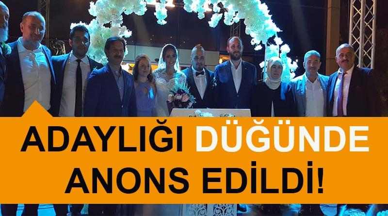 Numan Soyer'in adaylığı düğünde anons edildi!