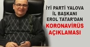 Erol Tatar'dan koronavirüs açıklaması