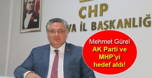 CHP Yalova İl Başkanı Mehmet Gürel, AK Parti ve MHP'yi hedef aldı!