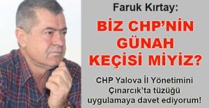 Faruk Kırtay: CHP Yalova İl Yönetimini tüzüğü uygulamaya davet ediyorum