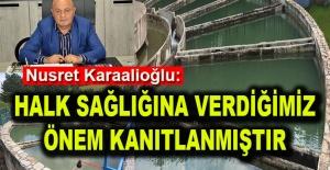 Nusret Karaalioğlu: Halk sağlığına verdiğimiz önem kanıtlanmıştır