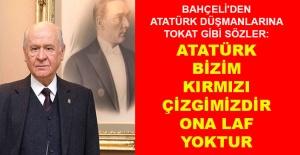 Bahçeli: Atatürk bizim kırmızı çizgimizdir ona laf yoktur
