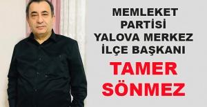 Memleket Partisi Yalova Merkez İlçe Başkanı Tamer Sönmez