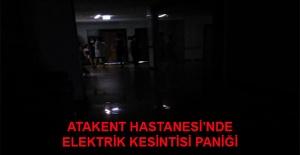Atakent Hastanesi'nde elektrik kesintisi paniği