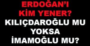 Hakan Korkmaz yazdı... Erdoğan'ı kim yener? Kılıçdaroğlu mu yoksa İmamoğlu mu?