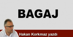 Hakan Korkmaz yazdı... Bagaj