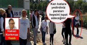 Hakan Korkmaz yazdı... Karı kızlara yedirdiniz paraları... Erdoğan duymasın!