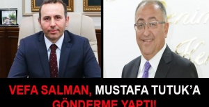 bVefa Salman, Mustafa Tutuka gönderme.../b