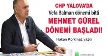 Hakan Korkmaz yazdı… Vefa Salman dönemi bitti, Mehmet Gürel dönemi başladı!