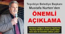 Başkan Mustafa Nurten'den Delmece Yaylası açıklaması